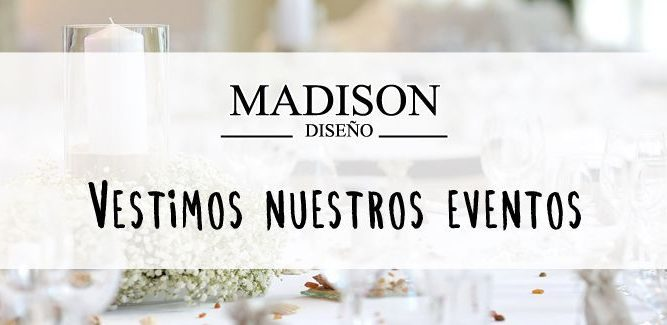 Decoración Madison Eventos