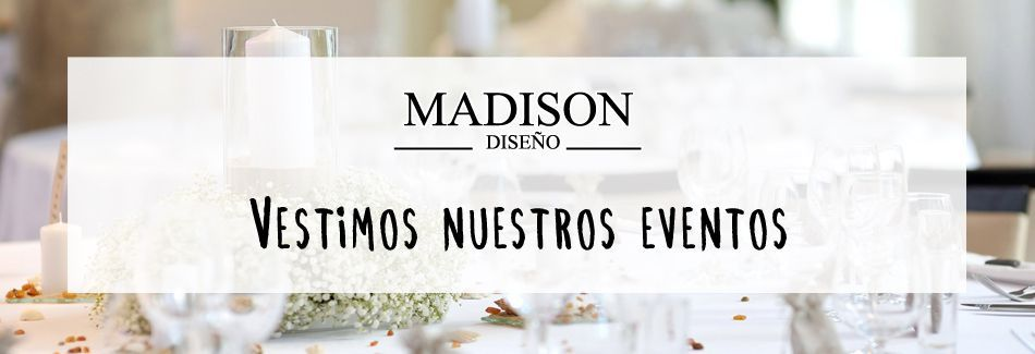 Decoración Madison Eventos
